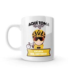 Mug - Aquí toma el mejor ciclista del universo, encuentra este producto en nuestra tienda online y personalízalo con un nombre o mensaje. Chocolate Caliente, Dads, Tableware, Coffee Cup, Store, Universe, Messages, Creativity, Dinnerware