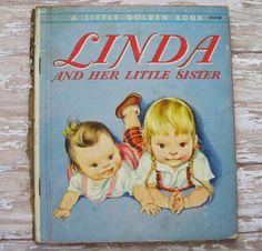 1954 Linda and Her Little Sister Golden Book by TinselandTrinkets, $12.95