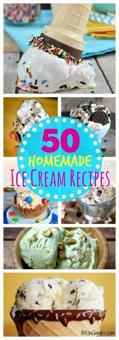 50 Homemade Ice Cream Recipes ~ No machine or churning needed! #icecream #nomachine #homemade