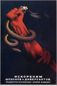 Russian poster, 1937: Root out spies and saboteurs.