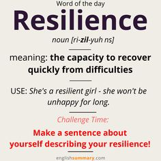 #wordoftheday - Resilience | Meaning and Examples
