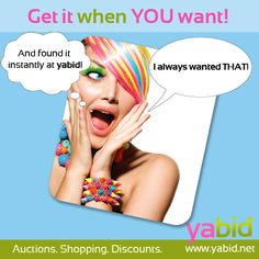 Stop searching, start finding! Fulfill your wishes at #Yabid. Get it when YOU want! www.yabid.net