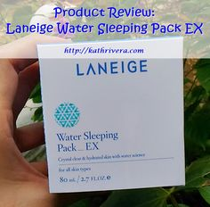 Product Review: Laneige Water Sleeping Pack EX | Dear Kitty Kittie Kath- Beauty, Fashion, Lifestyle, and Mommy Blog