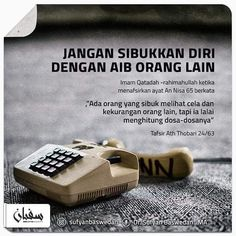 Sibuk dengan Aib Orang Lain You are in the right place about Satire greek Here we offer you the most beautiful pictures about the Satire collage you are looking for. When you examine the Sibuk dengan Muslim Couple Quotes, Muslim Quotes, Islamic Quotes, Islamic Art, Quotes Lucu, Hadith Quotes, Qoutes, Reminder Quotes, Self Reminder