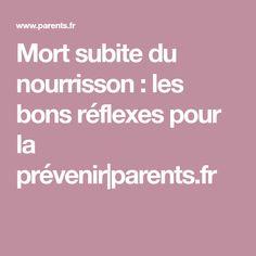 Mort subite du nourrisson : les bons réflexes pour la prévenir parents.fr