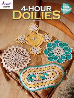 AA885197 - 4 Hour Doilies - $6.99 In just 4 hours, you can stitch a beautiful doily. These 4 designs are made using size 3 cotton thread so they work up quickly!