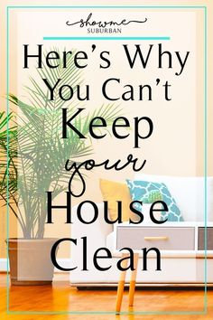 Feel like you can't keep your house clean? It's probably because you're holding your house, kids, and life to someone else's standard of being clean and organized. Learn to set your own standards and get tips to finally keep your house clean! via Suburban Bathroom Cleaning Hacks, Diy Cleaning Products, Cleaning Checklist, Cleaning Tips, Refrigerator Organization, Getting Rid Of Clutter, Home Management Binder, Declutter Your Home, Homekeeping