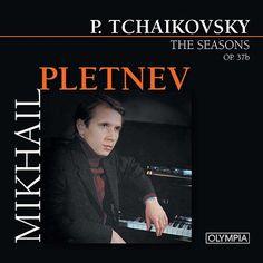 P.Tchaikovsky: The Seasons de Mikhail Pletnev