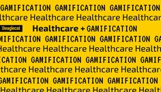 Engaging Gamification Examples in the Healthcare Sector Benefit, Health Care, Innovation, Articles, Concept, Education, Business, Awesome, Projects