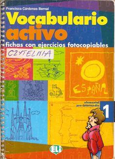 Vocabulario activo 1. Fichas con ejercicios fotocopiables (elemental - pre-intermedio)  No Description