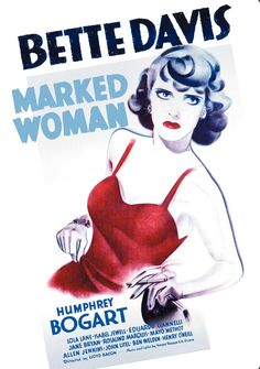 1937's Marked Woman really put Bette Davis on the map, playing one of a gangster's stable of molls. After her sister is murdered by the mob, she partners with prosecutor Humphrey Bogart to take a bite out of crime.