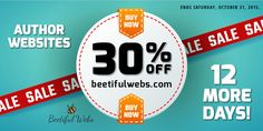 AUTHOR WEBSITES - Save 30% on all packages. 12 more days - http://beetifulwebs.com  #authorwebsites #beetiful #sale