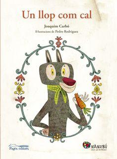 Un llop com cal. Cal, Red Riding Hood, Mammals, North America, Fictional Characters, Infants, Ideas Para, Tapas, Spanish