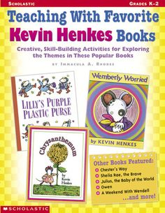 Teaching With Favorite Kevin Henkes Books