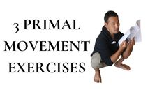 """How to Improve """"ASIAN SQUAT""""/PRIMAL SQUAT: 3 Primal Movement Exercises - YouTube Body Stretches, Exercises, Asian Squat, Seven Minute Workout, Primal Movement, Live Long, Body Weight, Feel Better, Martial Arts"""