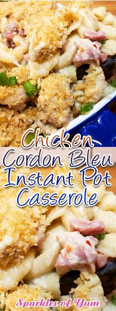 Chicken Cordon Bleu Instant Pot Casserole - A fun twist on the classic Chicken Cordon Bleu dish we love so much. Done in the Instant Pot it makes a quick and easy weeknight meal that's full of creamy cheesy goodness. Chicken Cordon Blue Casserole, Chicken Cordon Bleu Pasta, Chicken Pasta, Crockpot Chicken Cordon Bleu, Hamburger Casserole, Chicken Meals, Cheesy Chicken, Grilled Chicken, Casserole Recipes