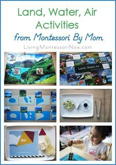 Lots of fun, hands-on geography activities for multiple ages. A variety of Montessori land, water, air activities using materials from Montessori By Mom