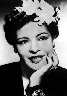 "Billie Holiday    ""No two people on earth are alike, and it's got to be that way in music or it isn't music""    Born in 1915, Holiday is generally regarded as the greatest female singer in jazz. Critic John Bush claimed that Holiday ""changed the art of American pop vocals forever."""