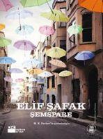 Şemspare - Elif Şafak sonuna gelemedim hala :(