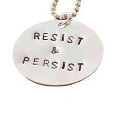 Resist and Persist necklace. Sale benefits ACLU and Planned Parenthood. by uttal on Etsy https://www.etsy.com/listing/497663570/resist-and-persist-necklace-sale