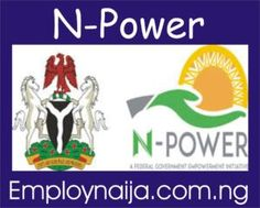 www.npower.gov.ng – N-power Applicants To Get 200K This Weekend