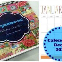Organize sem Frescuras | Rafaela Oliveira » Calendário Decor 2016