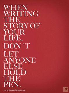 Write yourself a big life