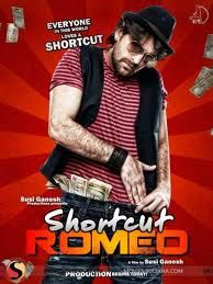 Shortcut Romeo is an upcoming Indian romantic thriller film to be directed and produced by Susi Ganeshan, under the banner Susi Ganesh Productions.