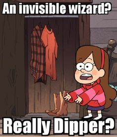 Really Dipper? Really?