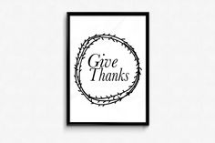 Give Thanks - Thanksgiving Print - Fall Decor - Home Decor - Wall Art - Fall Print - Thanksgiving Print