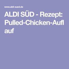 ALDI SÜD - Rezept: Pulled-Chicken-Auflauf