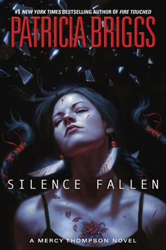 Silence Fallen: Book 9 (Mercy Thompson Series) by Patricia Briggs - Expected publication: 7th March 2017 AND link too an excerpt