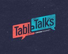 Table Talks at Union Market Typo Logo, Logo Branding, Typography, Brand Identity Design, Branding Design, Logo Online Shop, Political Logos, Logo Character, Typographic Design