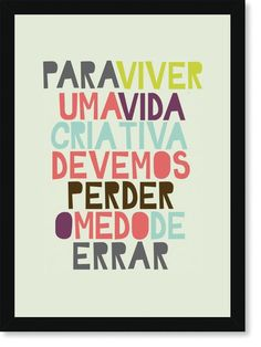 Quadro Poster Frases Para Viver uma Vida Criativa