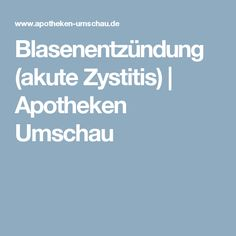 Blasenentzündung (akute Zystitis) | Apotheken Umschau