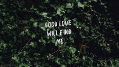 Good Love will find me desktop