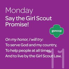 Girl Scouts Week - Monday, recite the oath