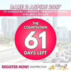 {COUNTDOWN} 61 #DAYS LEFT to #Dare2Aspire 2017 #Conference! Don't miss the chance.. buy your #tickets NOW before we sell out!!! www.d2aspire.com    Want to be a #sponsor / #vendor on our upcoming conference??? Email us: dare2aspire2012@gmail.com    #business #smallbiz #atlanta #sheraton #success #ceo #boss #beautyofbusiness #entrepreneur #mompreneur #savethedate #atlantaevents #womenbusinessowners #businesswoman #beautyboss #vendors #sponsors #womenwhowork #womenempowerment…