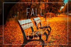 Fun Things To Do Once The Air Cools: Fall Bucket List