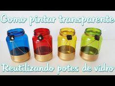 Decoração com pote de vidro | Como pintar cores transparentes - YouTube