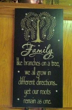This FAMILY like branches on a tree we all grow in different directions... yet our roots remain as one...by TheCountryNook, $45.00