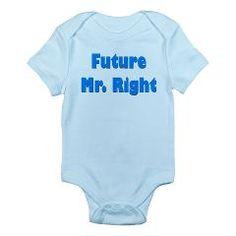 """Future Mr. Right"" Infant Bodysuit"