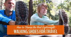 Lightweight Walking Shoes – Tips on How to Choose + We Pick the Best Best Shoes For Travel, Travel Shoes, Walking Shoes, Yoga, Adventure, Tips, Adventure Game, Adventure Books, Shoes Sneakers
