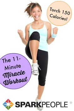 The 11-Minute Miracle Workout. This one hurts SO good! 11 minutes might not seem like much, but OMG... | via @SparkPeople #workout #fitness #exercise #homeworkout