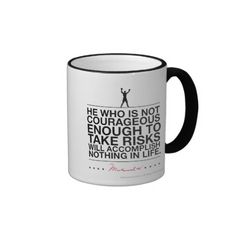 Courage quote - blk mugs