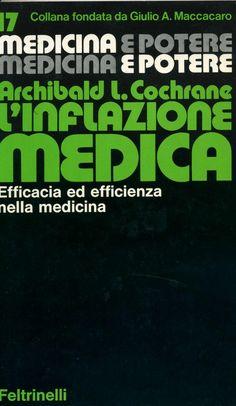 L'inflazione medica - Archibald L. Cochrane - Recensioni su Anobii