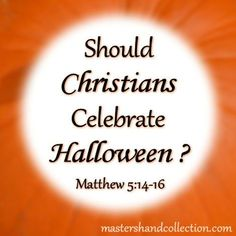 Should #Christians Celebrate Halloween? Let's find out what the #Bible says about it together... #Halloween #BibleStudy #devotional