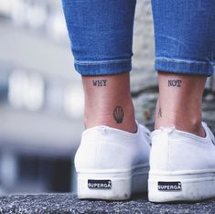Words 'why' and 'not' inked on both ankles - < Quote & Word Tattoos > - Minimalist Tattoo Mini Tattoos, Wörter Tattoos, Wrist Tattoos, Trendy Tattoos, Cute Tattoos, Body Art Tattoos, Small Tattoos, Tattoos For Women, Tatoos