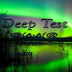 Deep Test Mix MMXV Guyzhmo