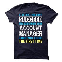 Awesome Tee For Account Manager T-Shirt Hoodie Sweatshirts ioi. Check price ==► http://graphictshirts.xyz/?p=76802